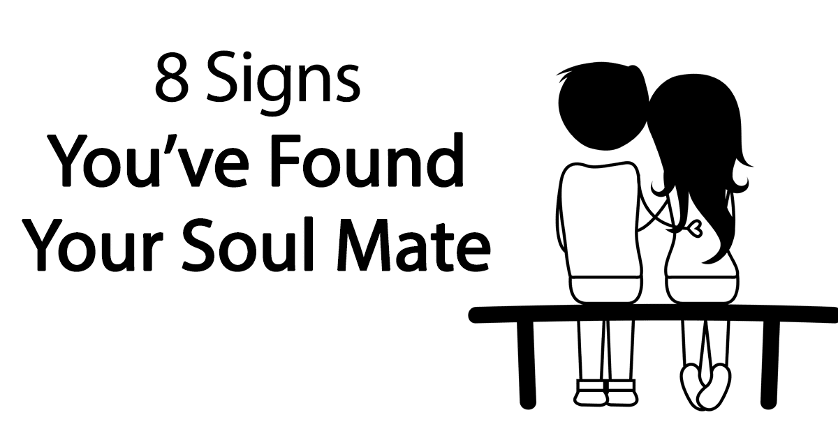 8 Soulmate Signs How To Identify Your Soulmate