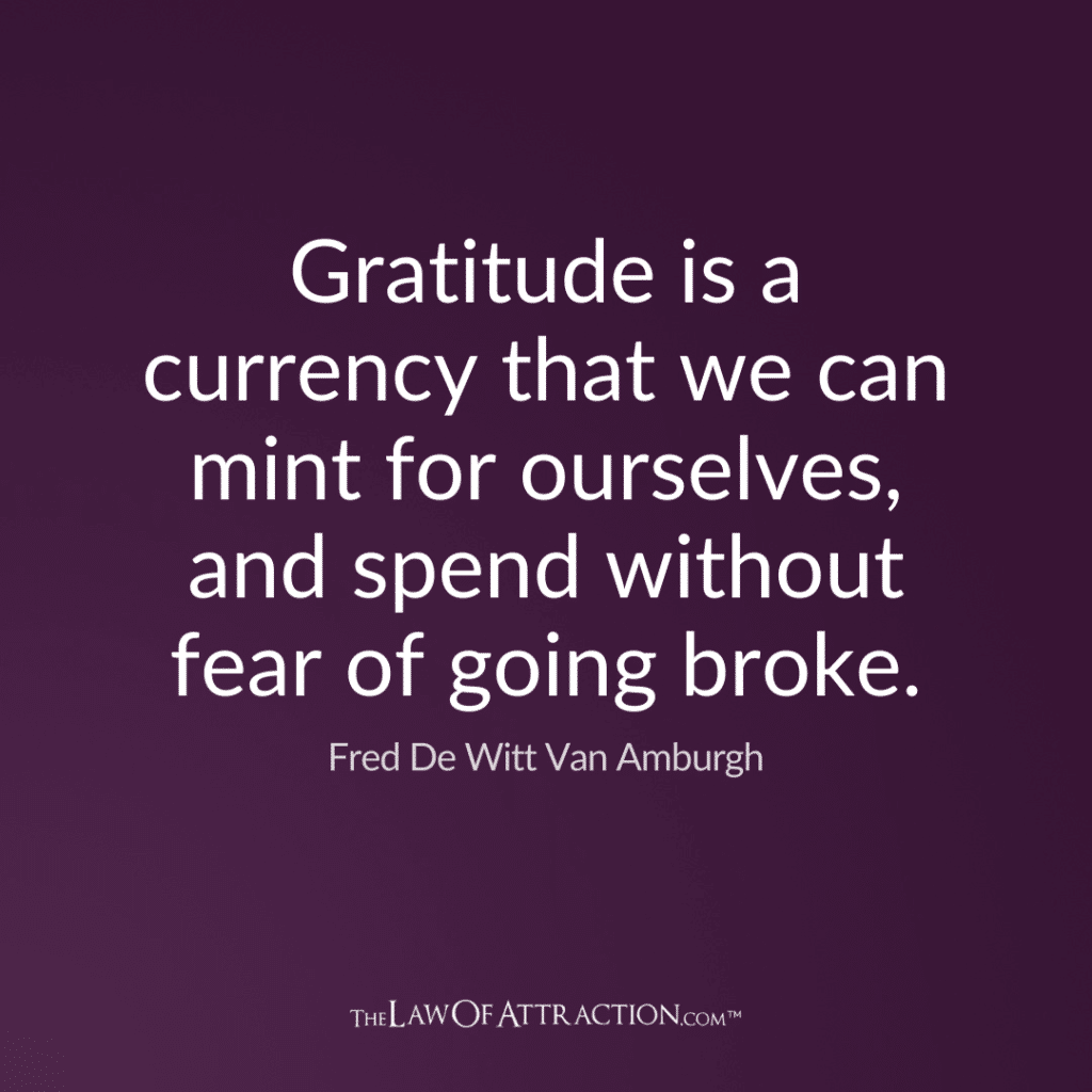 Gratitude Quote By Fred De Witt Van Amburgh