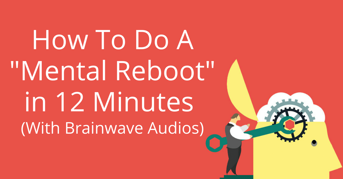 How To Reset Your Brain In 12 Minutes (With Brainwave Audios) Quotes About Overthinking At Night