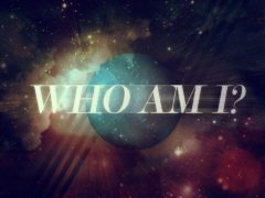 'Who Am I Meant To Be?' – Where to Start When Becoming the Person You Were Born To Be