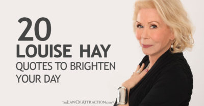 20 Inspiring Louise Hay Quotes To Brighten Your Day