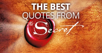 "Top 100 Law of Attraction Quotes from ""The Secret"" Part 5"