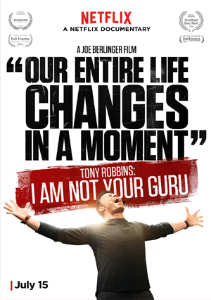 Tony Robbins In Movie: I Am Not Your Guru