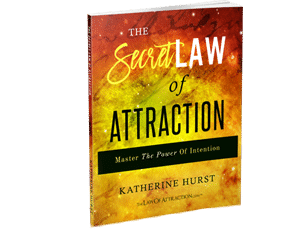 The Secret Law Of Attraction: Master The Power Of Intention