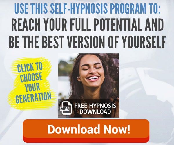 Click here to try this free self hypnosis audio to help you reach your full potential and be the very best version of yourself