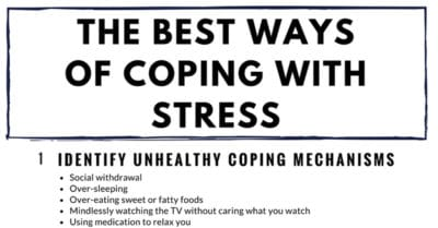 The 5 Best Tips For Coping With Stress And Anxiety
